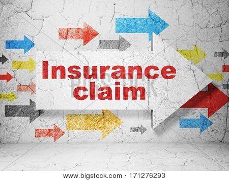 Insurance concept:  arrow with Insurance Claim on grunge textured concrete wall background, 3D rendering