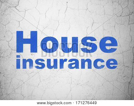 Insurance concept: Blue House Insurance on textured concrete wall background