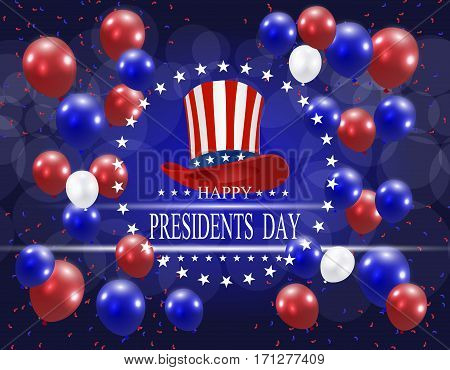 Presidents' Day. Greeting card stylized. The hat and the inscription with the wishes of happiness on a background of balloons. Vector illustration