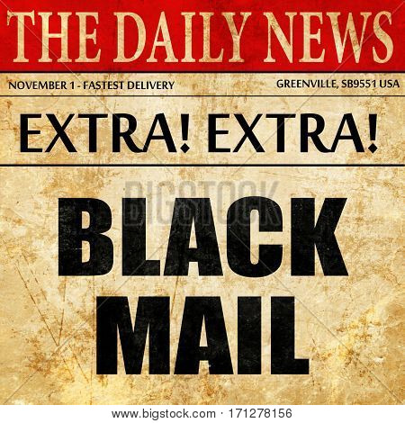 blackmail, article text in newspaper