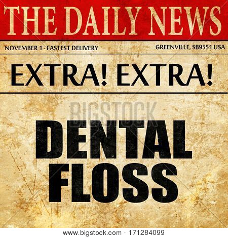 dentall flowed, article text in newspaper