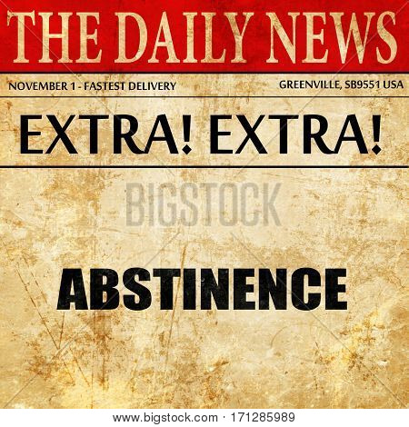 abstinence, article text in newspaper