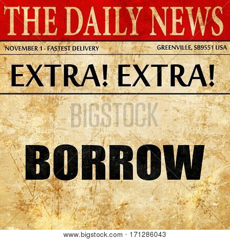 borrow, article text in newspaper