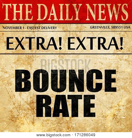 bounce rate, article text in newspaper