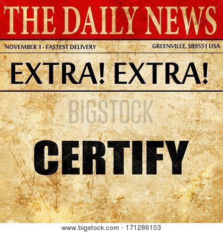 certify, article text in newspaper