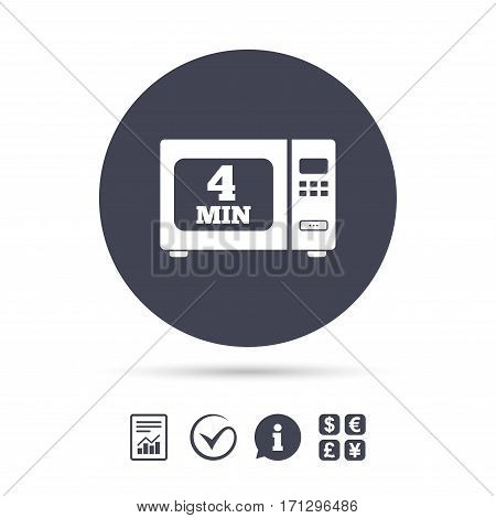 Cook in microwave oven sign icon. Heat 4 minutes. Kitchen electric stove symbol. Report document, information and check tick icons. Currency exchange. Vector