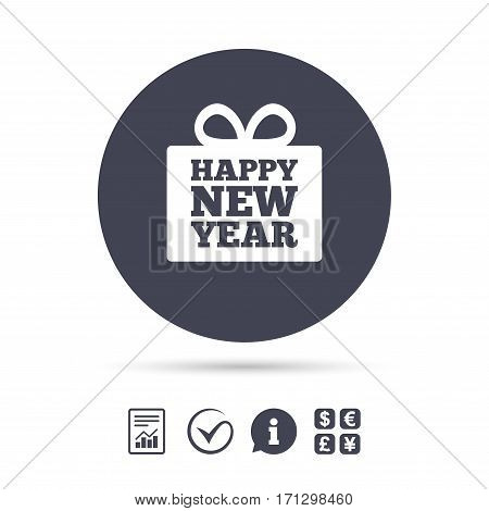 Happy new year gift sign icon. Present symbol. Report document, information and check tick icons. Currency exchange. Vector