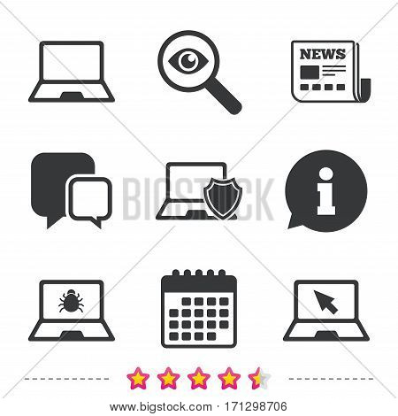 Notebook laptop pc icons. Virus or software bug signs. Shield protection symbol. Mouse cursor pointer. Newspaper, information and calendar icons. Investigate magnifier, chat symbol. Vector