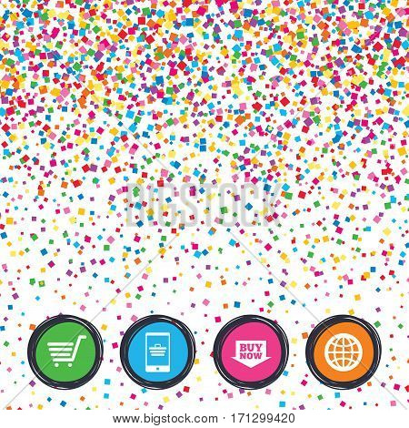 Web buttons on background of confetti. Online shopping icons. Smartphone, shopping cart, buy now arrow and internet signs. WWW globe symbol. Bright stylish design. Vector