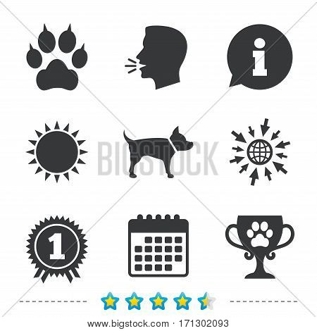 Pets icons. Cat paw with clutches sign. Winner cup and medal symbol. Dog silhouette. Information, go to web and calendar icons. Sun and loud speak symbol. Vector