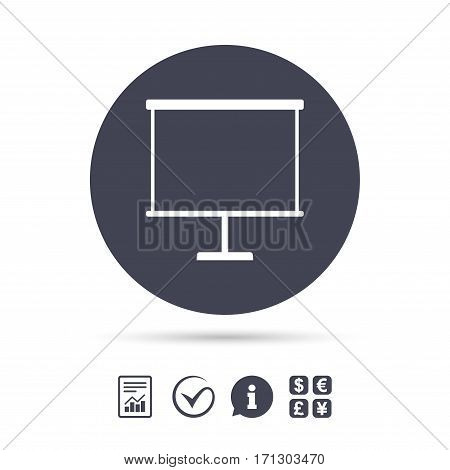 Presentation billboard sign icon. Clean board symbol. Report document, information and check tick icons. Currency exchange. Vector