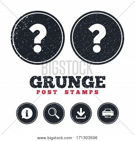 Grunge post stamps. Question mark sign icon. Help symbol. FAQ sign. Information, download and printer signs. Aged texture web buttons. Vector