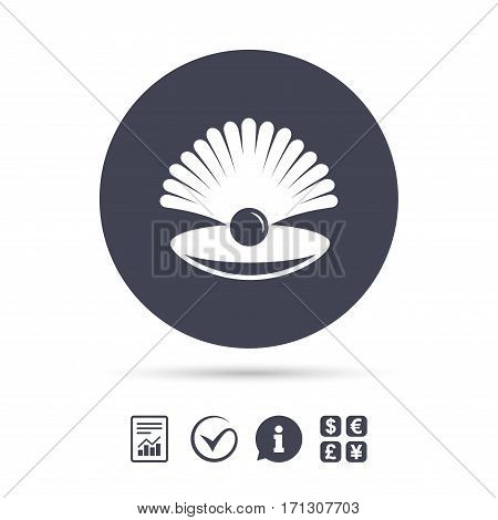 Sea shell with pearl sign icon. Conch symbol. Travel icon. Report document, information and check tick icons. Currency exchange. Vector