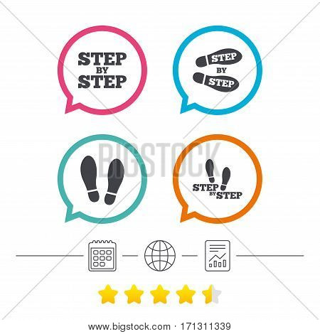 Step by step icons. Footprint shoes symbols. Instruction guide concept. Calendar, internet globe and report linear icons. Star vote ranking. Vector