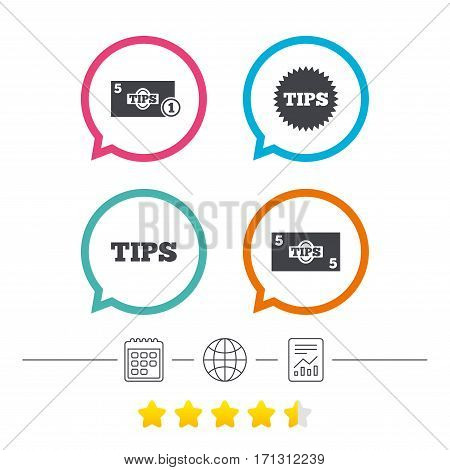 Tips icons. Cash with coin money symbol. Star sign. Calendar, internet globe and report linear icons. Star vote ranking. Vector