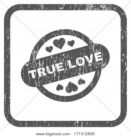 True Love Stamp Seal rubber watermark. Vector icon symbol inside rounded rectangular frame with grunge design and unclean texture. Stamp seal illustration. Unclean gray ink sign on a white background.