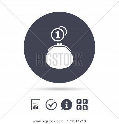 Wallet sign icon. Cash coins bag symbol. Report document, information and check tick icons. Currency exchange. Vector