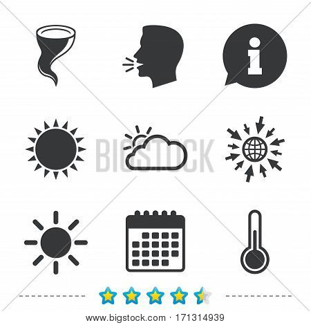 Weather icons. Cloud and sun signs. Storm symbol. Thermometer temperature sign. Information, go to web and calendar icons. Sun and loud speak symbol. Vector