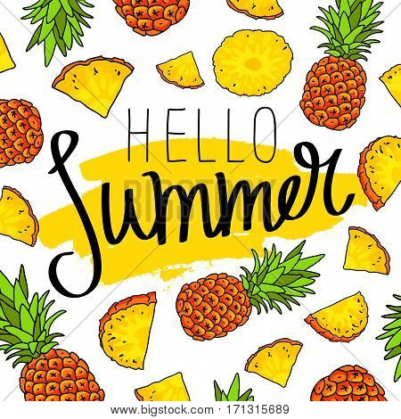 Hello summer. The trend calligraphy. Vector illustration of pineapple on a white background with a smear of yellow ink. Paradise fruit. Summertime concept.