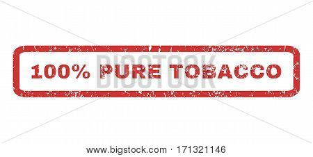 100 Percent Pure Tobacco text rubber seal stamp watermark. Tag inside rectangular shape with grunge design and dirty texture. Horizontal vector red ink emblem on a white background.