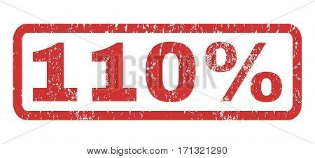 110 Percent text rubber seal stamp watermark. Caption inside rectangular shape with grunge design and unclean texture. Horizontal vector red ink sign on a white background.