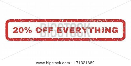 20 Percent Off Everything text rubber seal stamp watermark. Tag inside rectangular banner with grunge design and dust texture. Horizontal vector red ink emblem on a white background.