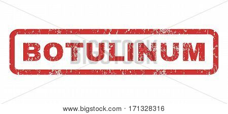 Botulinum text rubber seal stamp watermark. Caption inside rectangular shape with grunge design and dust texture. Horizontal vector red ink sign on a white background.
