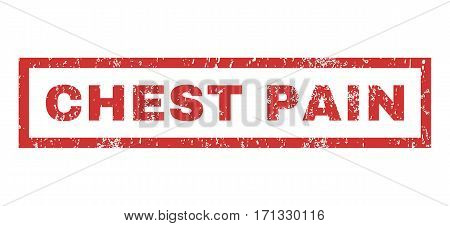 Chest Pain text rubber seal stamp watermark. Caption inside rectangular shape with grunge design and dust texture. Horizontal vector red ink sticker on a white background.