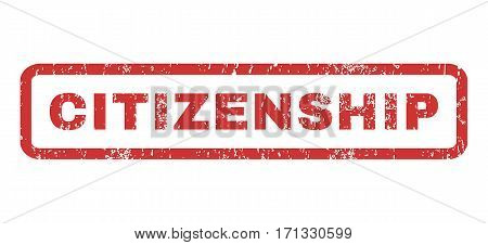Citizenship text rubber seal stamp watermark. Tag inside rectangular shape with grunge design and dust texture. Horizontal vector red ink sign on a white background.