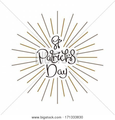 Saint Patrick's Day. Universal handwritten lettering composition with linear sunbeams. Vector design elements.