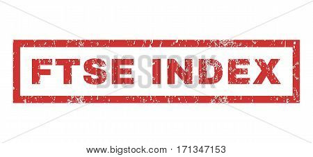 Ftse Index text rubber seal stamp watermark. Caption inside rectangular shape with grunge design and dirty texture. Horizontal vector red ink emblem on a white background.