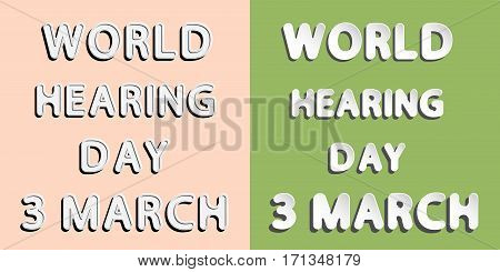 rounded paper and retro style vector font lettering of World Hearing Day 3 march