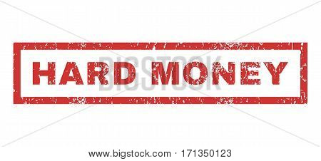 Hard Money text rubber seal stamp watermark. Caption inside rectangular banner with grunge design and dust texture. Horizontal vector red ink sticker on a white background.
