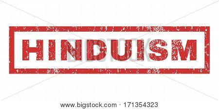Hinduism text rubber seal stamp watermark. Caption inside rectangular banner with grunge design and dirty texture. Horizontal vector red ink sticker on a white background.