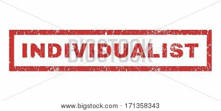 Individualist text rubber seal stamp watermark. Tag inside rectangular shape with grunge design and scratched texture. Horizontal vector red ink sign on a white background.