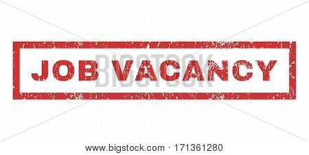 Job Vacancy text rubber seal stamp watermark. Caption inside rectangular banner with grunge design and scratched texture. Horizontal vector red ink sign on a white background.