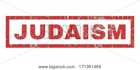 Judaism text rubber seal stamp watermark. Caption inside rectangular banner with grunge design and dirty texture. Horizontal vector red ink emblem on a white background.