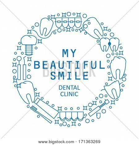 My beautiful smile. The modern round logo or emblem of the dental clinic. Icons of sickness and teeth treatment. Vector illustration.