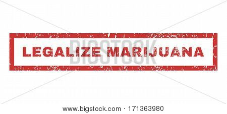 Legalize Marijuana text rubber seal stamp watermark. Tag inside rectangular banner with grunge design and dirty texture. Horizontal vector red ink emblem on a white background.
