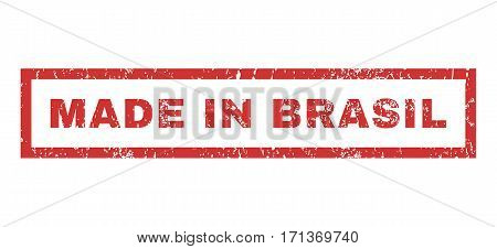 Made In Brasil text rubber seal stamp watermark. Caption inside rectangular banner with grunge design and dust texture. Horizontal vector red ink emblem on a white background.