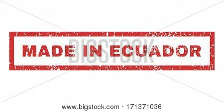 Made In Ecuador text rubber seal stamp watermark. Caption inside rectangular banner with grunge design and unclean texture. Horizontal vector red ink sign on a white background.