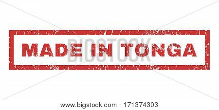 Made In Tonga text rubber seal stamp watermark. Caption inside rectangular banner with grunge design and unclean texture. Horizontal vector red ink sign on a white background.