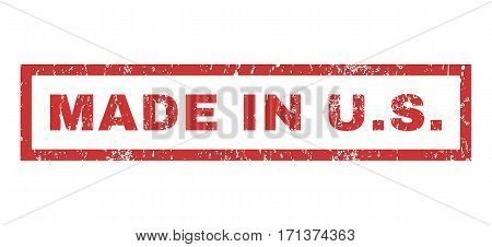 Made In U.S. text rubber seal stamp watermark. Tag inside rectangular banner with grunge design and dirty texture. Horizontal vector red ink sticker on a white background.