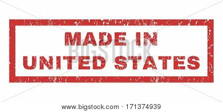Made In United States text rubber seal stamp watermark. Tag inside rectangular banner with grunge design and dust texture. Horizontal vector red ink sticker on a white background.