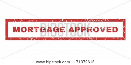 Mortgage Approved text rubber seal stamp watermark. Caption inside rectangular banner with grunge design and scratched texture. Horizontal vector red ink emblem on a white background.