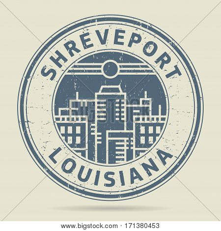 Grunge rubber stamp or label with text Shreveport Louisiana written inside vector illustration