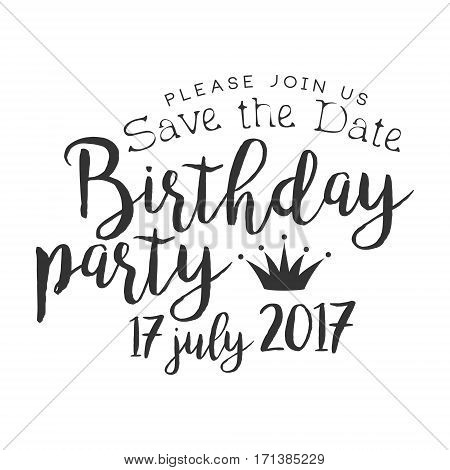 Birthday Party Black And White Invitation Card Design Template With Calligraphic Text. Monochrome Print Inviting To The Celebration Event In Classy Typography Style Vector Illustration