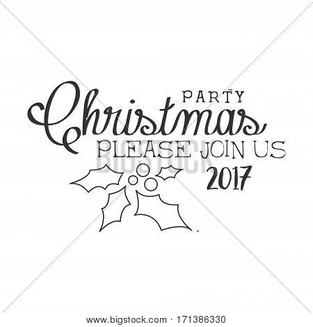 2017 Christmas Party Black And White Invitation Card Design Template With Calligraphic Text. Monochrome Print Inviting To The Celebration Event In Classy Typography Style Vector Illustration