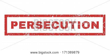 Persecution text rubber seal stamp watermark. Caption inside rectangular shape with grunge design and scratched texture. Horizontal vector red ink sign on a white background.