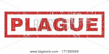 Plague text rubber seal stamp watermark. Caption inside rectangular banner with grunge design and unclean texture. Horizontal vector red ink sign on a white background.